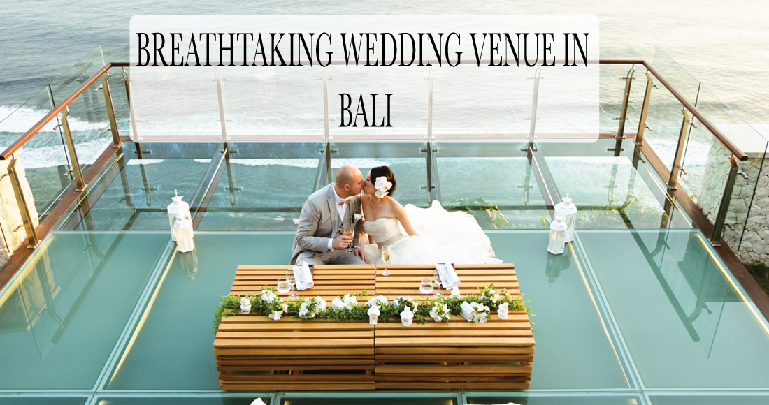 Wedding Bali Venue for your Dream Wedding