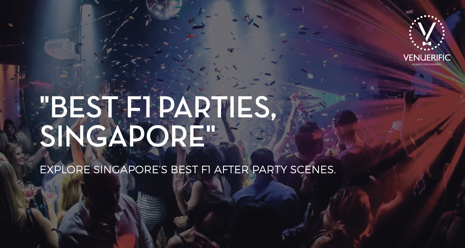 Best Places to Party during F1 Singapore 2016
