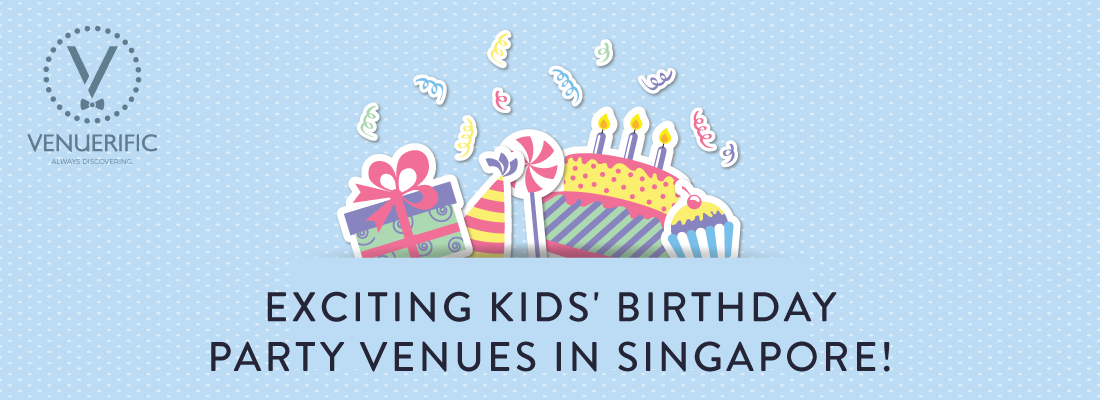 7 Unique Kids' Birthday Party Places in Singapore!