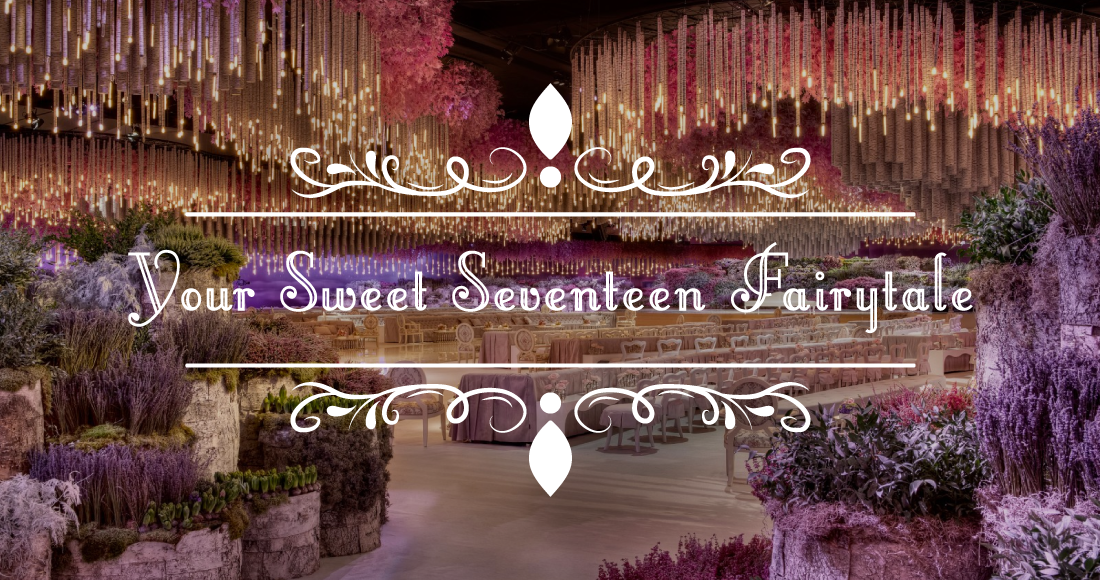 Your Sweet Seventeen Fairytale