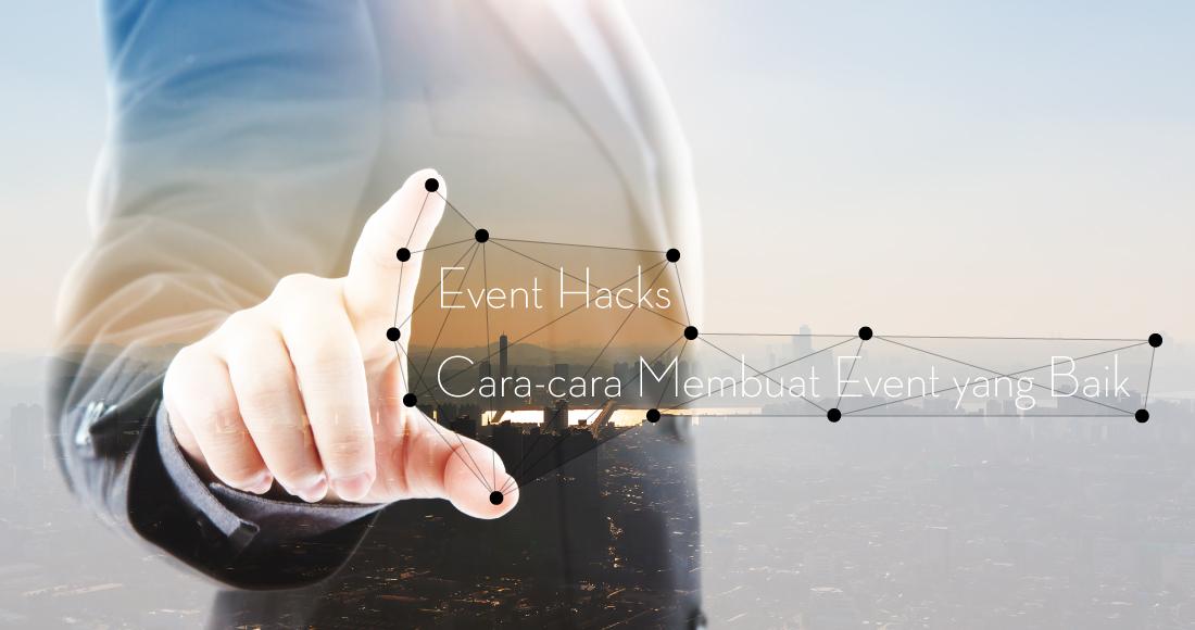 Cara – Cara Membuat Event yang baik