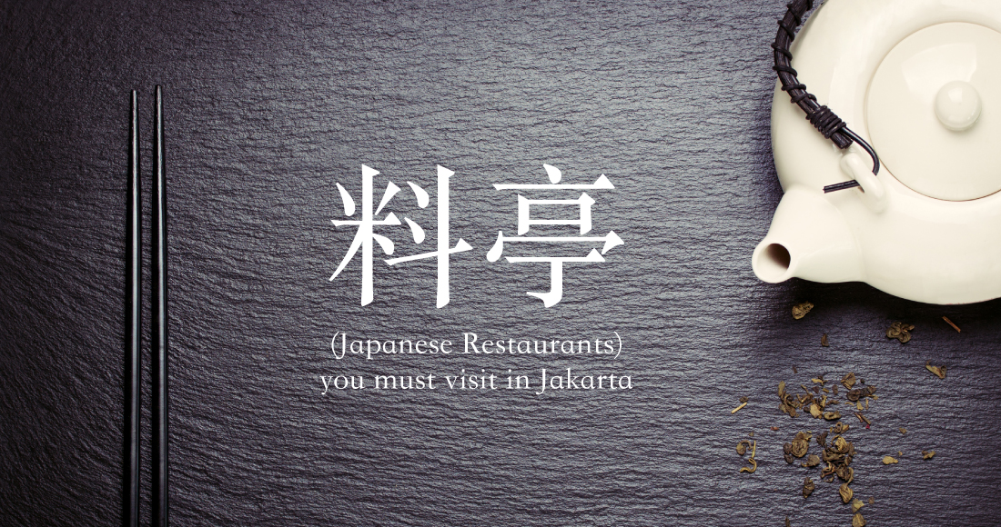 Japanese Restaurant You Must Visit in Jakarta