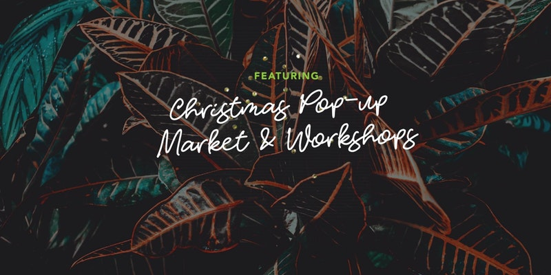 Christmas Pop-Up Market & Workshop W-Market event cover photo