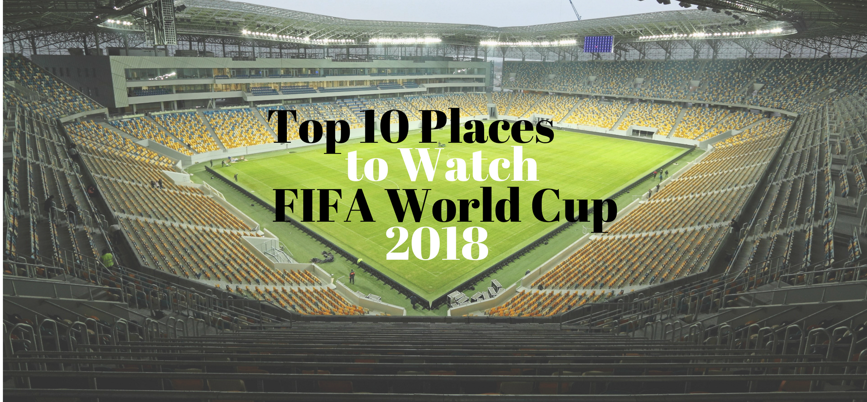 Top 10 places to watch World Cup for every budget in Singapore this 2018!
