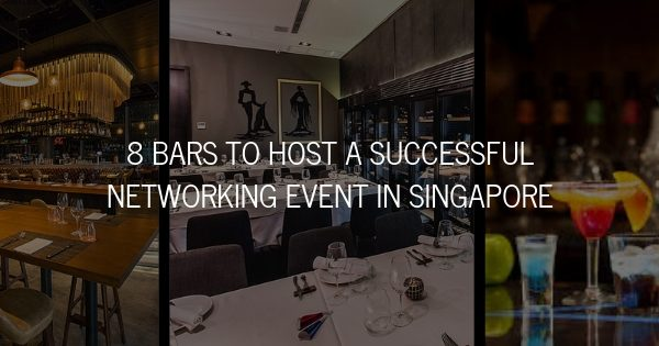 8 Bars to Host a Successful Networking Event in Singapore