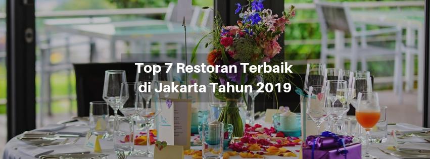 Top 7 Restoran Terbaik di Jakarta Tahun 2019