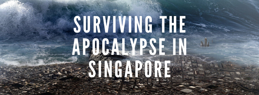 5 Safe Locations to Survive after the Apocalypse in Singapore